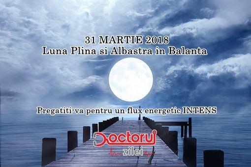 Ne așteaptă un FLUX energetic intens. Cum este afectată fiecare zodie de LUNA ALBASTRĂ din 31 martie