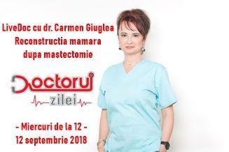 LiveDoc cu Dr. Carmen Giuglea, medic primar chirurgie plastică, estetică și microchirurgie reconstructivă, șef Secție în cadrul Spitalului de urgență Sf Ioan și Președinte al Societății Române de Chirurgie Estetică